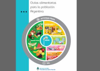 """""""Guías Alimentarias para la Población Argentina"""""""
